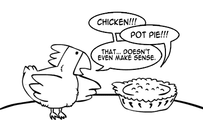 stupidchicken comic » Archive » Chicken vs. Chicken Pot Pie