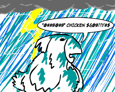 Chicken vs. Monsoon