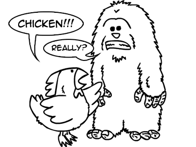 Chicken vs. Insecure Sasquatch